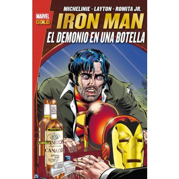 IRON MAN: EL DEMONIO EN UNA BOTELLA (Marvel Gold)