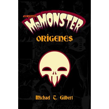 MR. MONSTER: ORIGENES