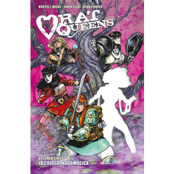 RAT QUEENS 05: LA COLOSAL NADA MÁGICA