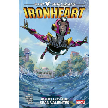 RIRI WILLIAMS: IRONHEART 01. AQUELLOS QUE SEAN VALIENTES