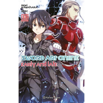 SWORD ART ONLINE: EARLY AND LATE (NOVELA 08)