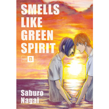 SMELLS LIKE GREEN SPIRIT: SIDE B