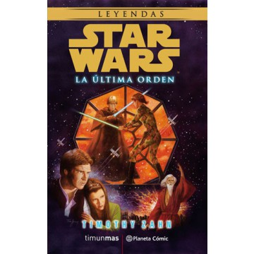 STAR WARS: LA ULTIMA ORDEN (NOVELA)