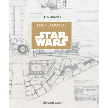 STAR WARS. LOS PLANOS (SW Blueprints)