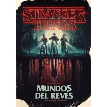 STRANGER THINGS: MUNDOS DEL REVÉS