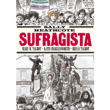 SALLY HEATHCOTE: SUFRAGISTA