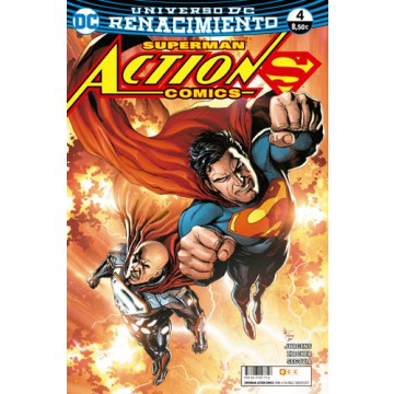 SUPERMAN: ACTION COMICS 04 (Renacimiento)