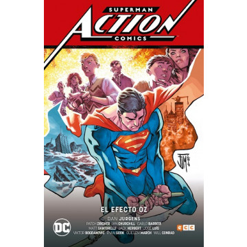 SUPERMAN: ACTION COMICS 03: EL EFECTO OZ