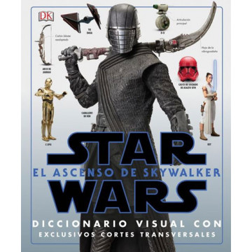 STAR WARS: EL ASCENSO DE SKYWALKER. DICCIONARIO VISUAL