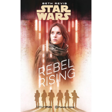 STAR WARS RIGUE ONE REBEL RISING (Novela)