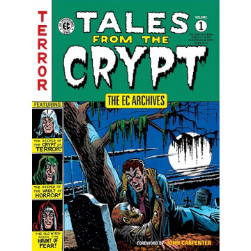 TALES FROM THE CRYPT 01: THE EC ARCHIVES