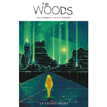 THE WOODS 07: LA CIUDAD NEGRA
