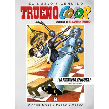 TRUENO COLOR 16: ¡LA PRINCESA BELICOSA!