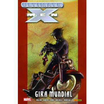 ULTIMATE X-MEN 02: GIRA MUNDIAL (Ultimate Integral)