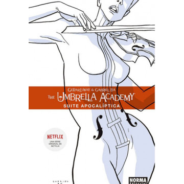 THE UMBRELLA ACADEMY 01: SUITE APOCALÍPTICA (Edición rústica)