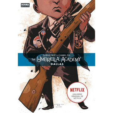 THE UMBRELLA ACADEMY 02: DALLAS (Edición rústica)