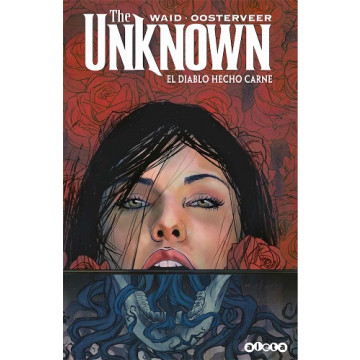THE UNKNOWN: EL DIABLO HECHO CARNE