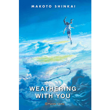 WEATHERING WHIT YOU (Novela)