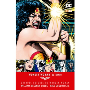 GRANDES AUTORES DE WONDER WOMAN: WILLIAM MESSNER-LOEBS, MIKE DEODATO, JR.  EL TORNEO