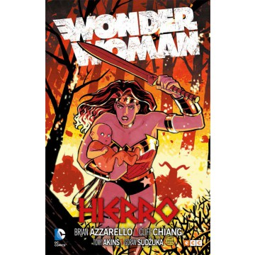 WONDER WOMAN de AZZARELLO 03: HIERRO