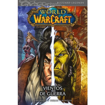 WORLD OF WARCRAFT 03: VIENTOS DE GUERRA