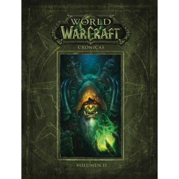 WORLD OF WARCRAFT: CRÓNICAS 02