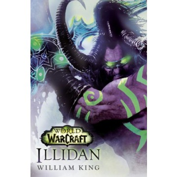 WORLD OF WARCRAFT: ILLIDAN (NOVELA)