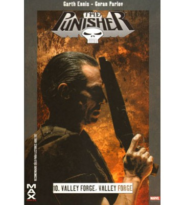MAX PUNISHER 10: VALLEY FORGE, VALLEY FORGE