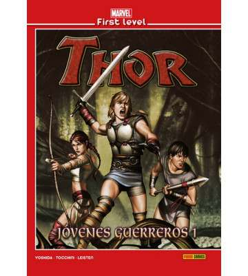 MARVEL FIRST LEVEL 08: THOR: JÓVENES GUERREROS 01