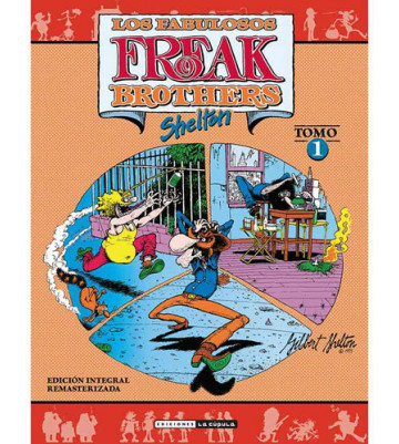 FREAK BROTHERS 01 (Edición integral)