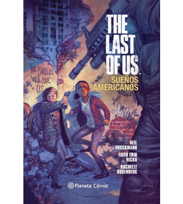 THE LAST OF US: SUEÑOS AMERICANOS