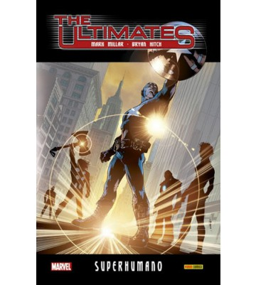 THE ULTIMATES 01: SUPERHUMANO (Ultimate Integral)
