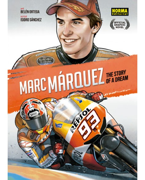 MARC MÁRQUEZ: THE STORY OF A DREAM (ENGLISH)